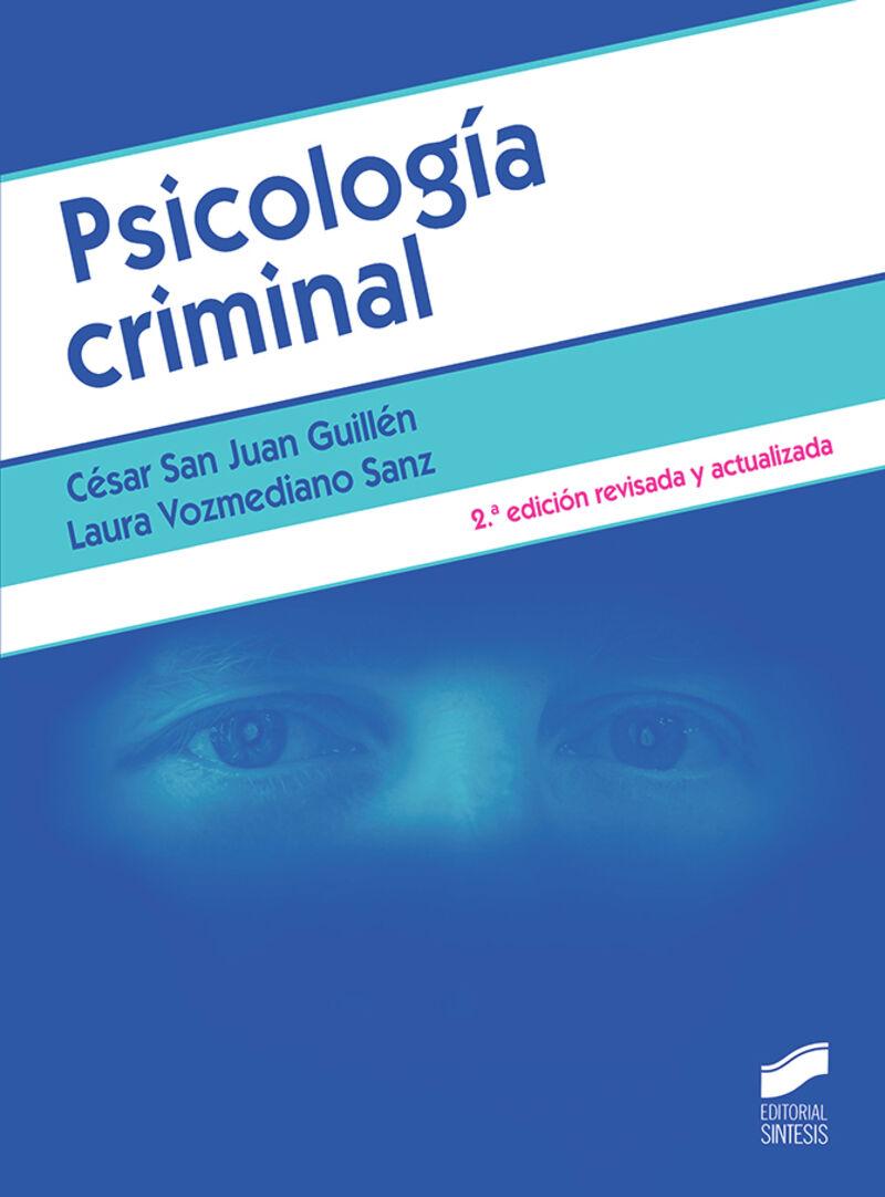Psicologia Criminal - Cesar San Juan Guillen / Laura Vozmediano Sanz