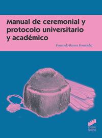 MANUAL DE CEREMONIAL Y PROTOCOLO UNIVERSITARIO Y ACADEMICO
