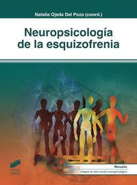 NEUROPSICOLOGIA DE LA ESQUIZOFRENIA