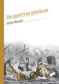 Las guerras punicas - Pedro Barcelo