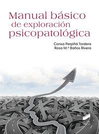 Manual Basico De Exploracin Psicopatologica - Conxa Perpiña Tordera / Rosa M. Baños Rivera