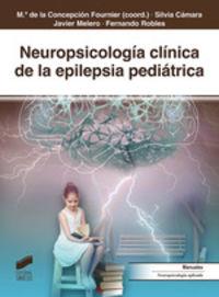 NEUROPSICOLOGIA CLINICA DE LA EPILEPSIA PEDIATRICA