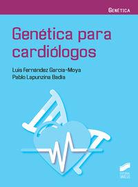 Genetica Para Cardiologos - Luis Fernandez Garcia-Moya / Pablo Lapunzina Badia