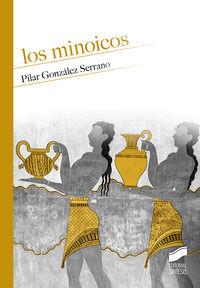 Los minoicos - Pilar Gonzalez Serrano