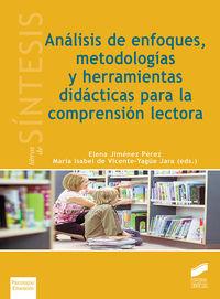 ANALISIS DE ENFOQUES, METODOLOGIAS Y HERRAMIENTAS DIDACTICAS PARA LA COMPRENSION LECTORA