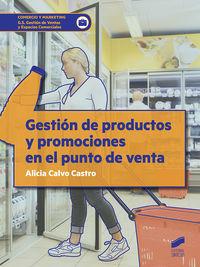 GS - GESTION DE PRODUCTOS Y PROMOCIONES EN EL PUNTO DE VENTA - GESTION DE VENTAS Y ESPACIOS COMERCIALES