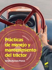 Gm - Practicas De Manejo Y Mantenimiento Del Tractor - Produccion Agropecuaria - Sergio Pereyra Ponce