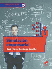 Gs - Simulacion Empresarial - Administracion Y Finanzas - Jose M. Gutierrez Gordillo