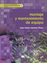 Gm - Montaje Y Mantenimiento De Equipo - Sistemas Microinformaticos Y Redes - Juan Carlos Moreno Perez