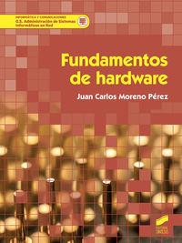 GS - FUNDAMENTOS DE HARDWARE - ADMINISTRACION DE SISTEMAS INFORMATICOS EN RED
