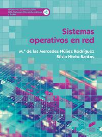 Gm - Sistemas Operativos En Red - Sistemas Microinformaticos Y Redes - Mª De Las Mercedes Nuñez Rodriguez / Silvia Nieto Santos