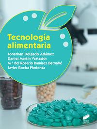 Gs - Tecnologia Alimentaria - Procesos Y Calidad En La Industria Alimentaria - Jonathan Delgado Adamez / Daniel Martin Vertedor / [ET AL. ]