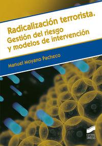 RADICALIZACION TERRORISTA - GESTION DEL RIESGO Y MODELOS DE INTERVENCION