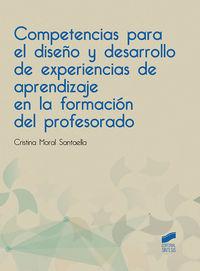 Competencias Para El Diseño Y Desarrollo De Experiencias De Aprendizaje En La Formacion Profesional - Cristina Moral Santaella