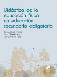 DIDACTICA DE LA EDUCACION FISICA EN EDUCACION SECUNDARIA OBLIGATORIA