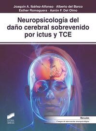 NEUROPSICOLOGIA DEL DAÑO CEREBRAL SOBREVENIDO POR ICTUS Y TCE
