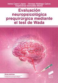 EVALUACION NEUROPSICOLOGICA PREQUIRURGICA MEDIANTE EL TEST DE WANDA