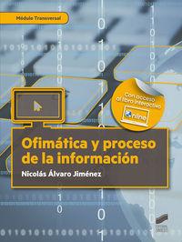 GS - OFIMATICA Y PROCESO DE LA INFORMACION - ADMINISTRACION Y GESTION