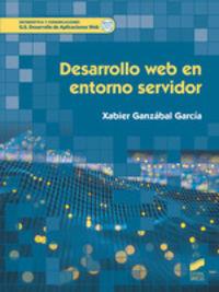 Gs - Desarrollo Web En Entorno Servidor - Desarrollo De Aplicaciones Web - Xabier Ganzabal Garcia