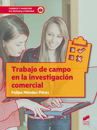 GS - TRABAJO DE CAMPO EN LA INVESTIGACION COMERCIAL - COMERCIO Y MARKETING