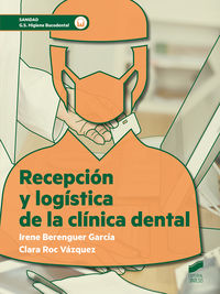 Gs - Recepcion Y Logistica De La Clinica Dental - Higiene Bucodental - Irene Berenguer Garcia / Clara Roc Vazquez