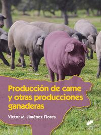 GM - PRODUCCION DE CARNE Y OTRAS PRODUCCIONES GANADERAS - PRODUCCION AGROPECUARIA