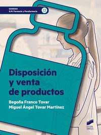 GM - DISPOSICION Y VENTA DE PRODUCTOS - FARMACIA Y PARAFARMACIA