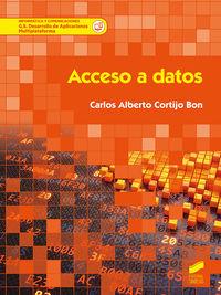 Gs - Acceso A Datos - Desarrollo De Aplicaciones Multiplataforma - Carlos Alberto Cortijo Bon