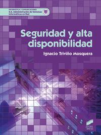 GS - SEGURIDAD Y ALTA DISPONIBILIDAD - ADMINISTRACION DE SISTEMAS INFORMATICOS EN RED