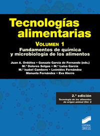 (2 ed) tecnologias alimentarias vol. 1 - fundamentos de quimica y microbiologia de los alimentos - Juan A. Ordoñez (ed. )
