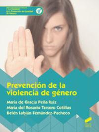 Gs - Prevencion De La Violencia De Genero - Promocion De Igualdad De Genero - Maria De Gracia Peña Ruiz / Mª Del R. Tercero Cotillas / B. Labian Fernandez-Pacheco