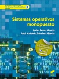 Gm - Sistemas Operativos Monopuesto - Sistemas Microinformaticos Y Redes - Javier Ferrer Garcia / Jose Antonio Sanchez Garcia