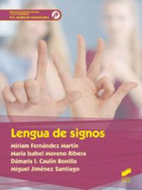 GS - LENGUA DE SIGNOS - MEDIACION COMUNICATIVA