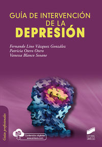 Guia De Intervencion De La Depresion - Fernando L. Vazquez Gonzalez / Patricia Otero Otero / Vanessa Blanco Seoane
