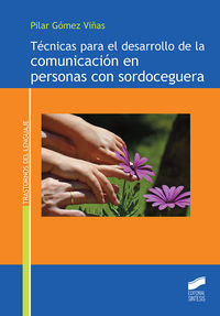 TECNICAS PARA EL DESARROLLO DE LA COMUNICACION EN PERSONAS CON SORDOCEGERA