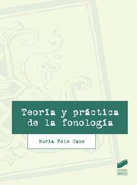 Teoria Y Practica De La Fonologia - Nuria Polo Cano