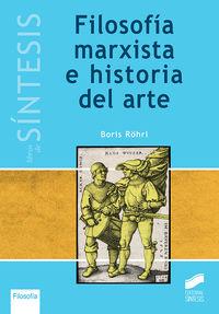 FILOSOFIA MARXISTA E HISTORIA DEL ARTE