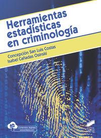 Herramientas Estadisticas En Criminologia - Concepcion San Luis Costas / Isabel Cañadas Osinski