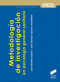 METODOLOGIA DE INVESTIGACION EN PSICOLOGIA GENERAL SANITARIA