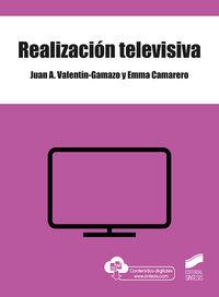 Realizacion Televisiva - Juan A. Valentin-Gamazo / Emma Camarero