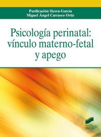 PSICLOGIA PERINATAL: VINCULO MATERNO-FETAL Y APEGO