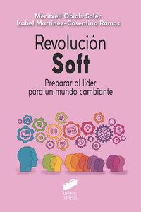 REVOLUCION SOFT - PREPARAR AL LIDER PARA UN MUNDO CAMBIANTE