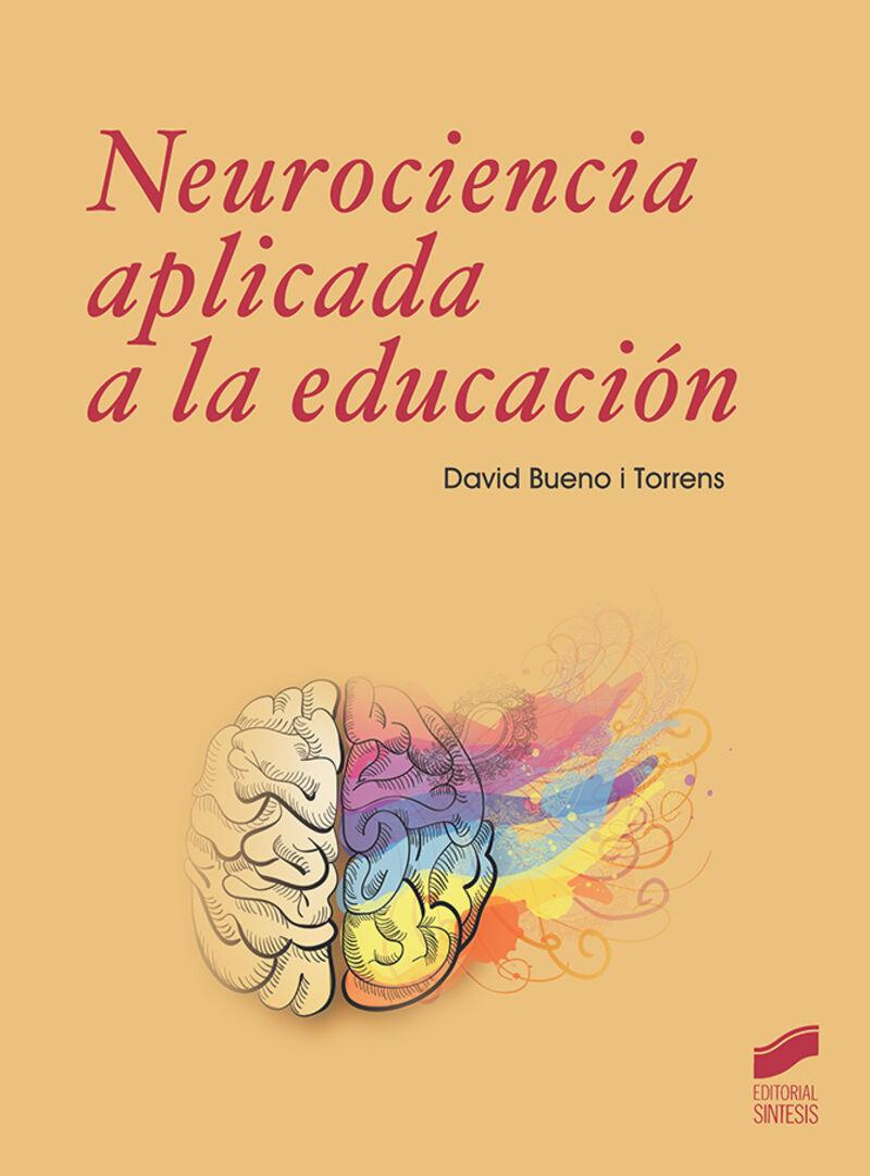 NEUROCIENCIA A APLICADA A LA EDUCACION