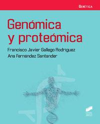 Genomica Y Proteomica - Francisco Javier Gallego Rodriguez / Ana Fernandez Santander