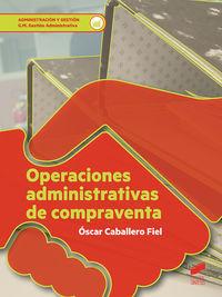 GM - OPERACIONES ADMINISTRATIVAS DE COMPRAVENTA - GESTION ADMINISTRATIVA