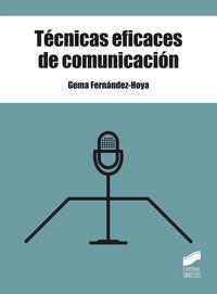 Tecnicas Eficaces De Comunicacion - Gema Fernandez-Hoya