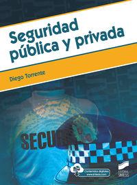 SEGURIDAD PUBLICA Y PRIVADA