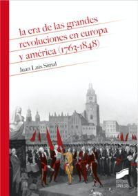 ERA DE LAS GRANDES REVOLUCIONES EN EUROPA Y AMERICA (1763-1848) , LA