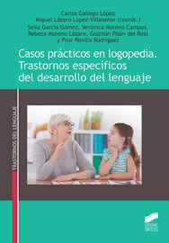 CASOS PRACTICOS EN LOGOPEDIA - TRASTORNOS ESPECIFICOS DEL DESARROLLO DEL LENGUAJE