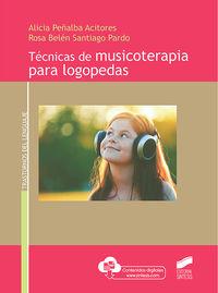 TECNICAS DE MUSICOTERAPIA PARA LOGOPEDAS